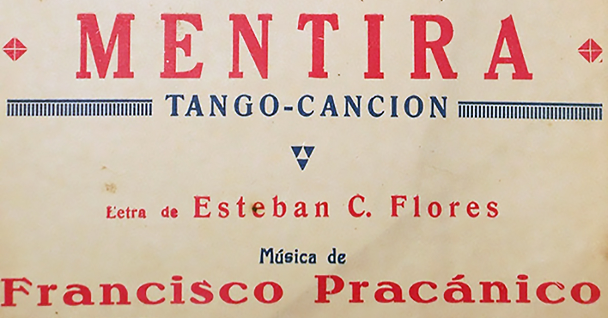 """""""Mentira"""", Argentine Tango from Francisco Pracánico. Music sheet cover."""