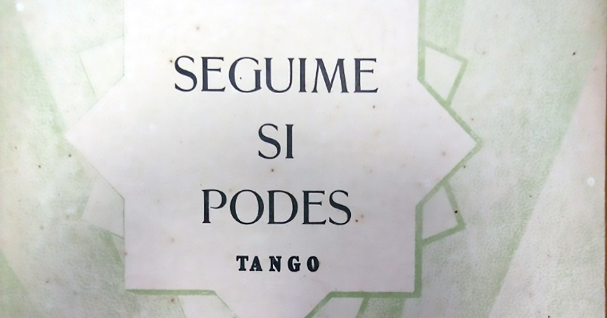 """Seguime si podés"", Argentine Tango music sheet cover."