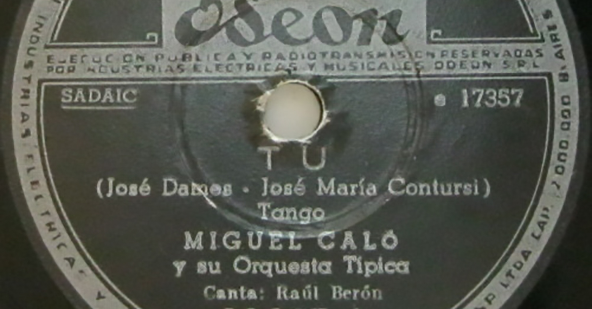 """Tu"" Argentine Tango by Miguel Caló with Raúl Berón in vocals, vinyl disc."