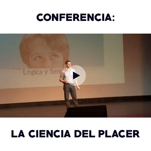 Conferencia: La ciencia del placer