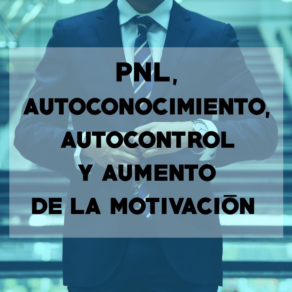 PNL: Programación Neurolingüistica - Consultoria empresarial - Todo Es Uno
