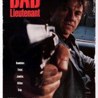Teniente corrupto (Bad Lieutenant, 1992), de Abel Ferrara.
