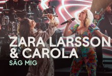 Photo of 🇸🇪 Carola and Zara Larsson perform 'Säg Mig Var Du Står'
