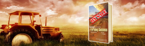 The book Strategic Approach to Farming Success which is taking agriculture by storm