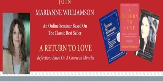 Marianne Williamson – A Course In Miracles