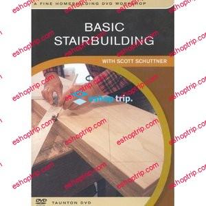 Basic Stairbuilding DVD with Scott Schuttner