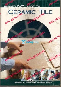 How To Guide to Ceramic Tile with Dean Johnson