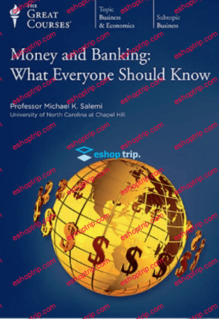 TTC Video Money and Banking What Everyone Should Know
