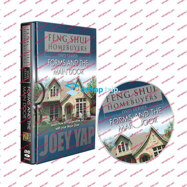 Joey Yap Feng Shui for Homebuyers Forms and the Main Door
