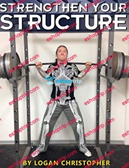 Logan Christopher Strengthen Your Structure