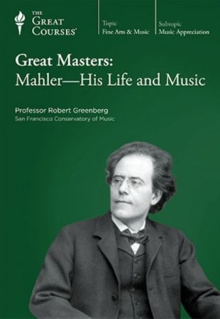 TTC Video Great Masters Mahler His Life and Music
