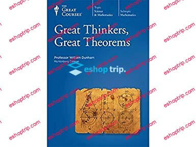 TTC Video Great Thinkers Great Theorems