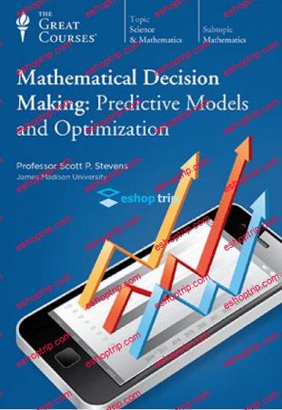 TTC Video Mathematical Decision Making Predictive Models and Optimization