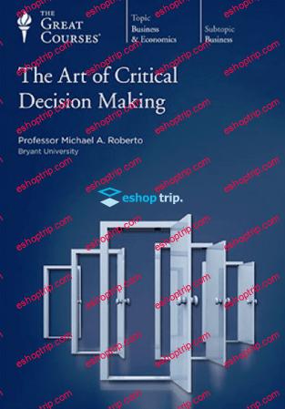 TTC Video The Art of Critical Decision Making
