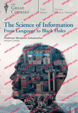 TTC Video The Science of Information From Language to Black Holes