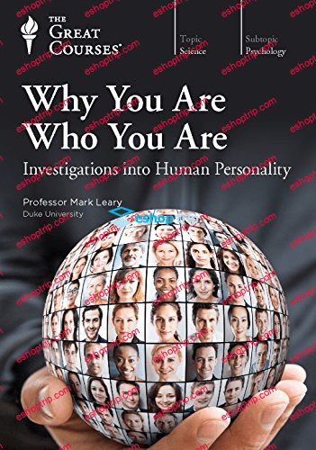 TTC Video Why You Are Who You Are Investigations into Human Personality