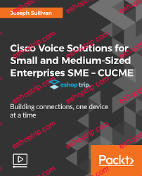 Cisco Voice Solutions for Small and Medium Sized Enterprises SME – CUCME