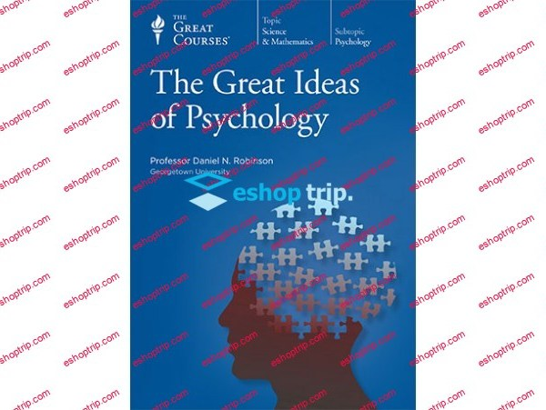 TTC Video The Great Ideas of Psychology