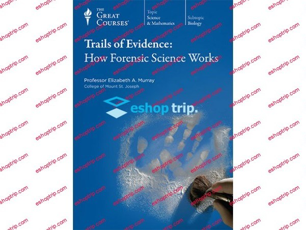 TTC Video Trails of Evidence How Forensic Science Works