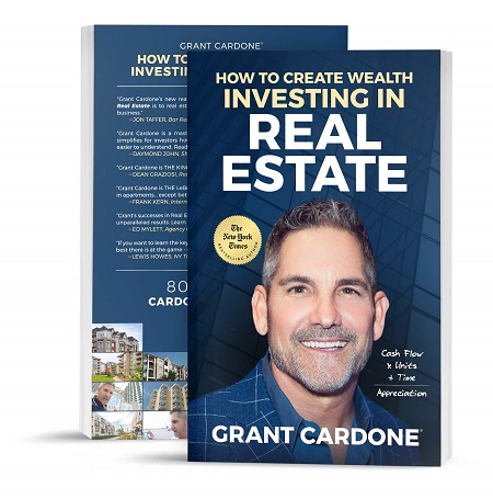 Grant Cardone How to Create Wealth Investing In Real Estate