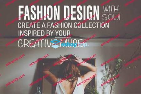 Fashion Design With Soul 1
