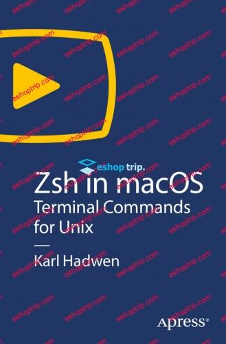 APRESS ZSH IN MACOS TERMINAL COMMANDS FOR UNIX