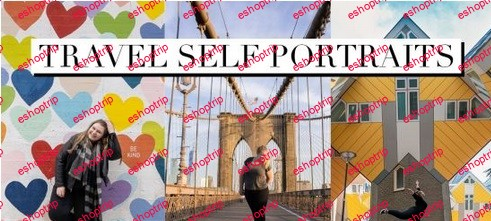 How to Take Eye Catching Travel Self Portraits