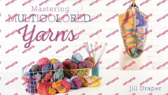Mastering Multicolored Yarns