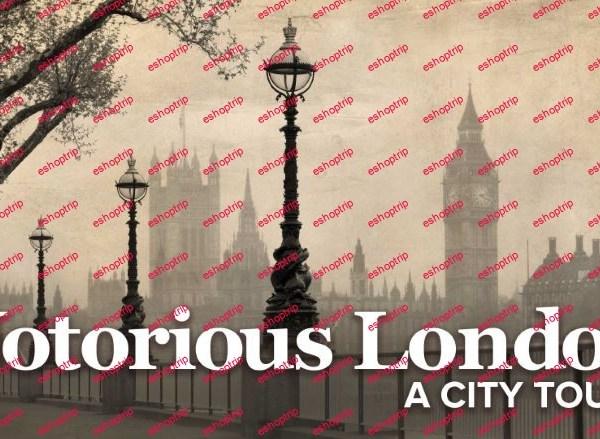 TTC Video Notorious London A City Tour