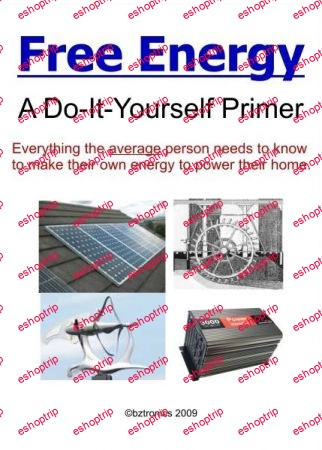 Free Energy A Do It Yourself Primer