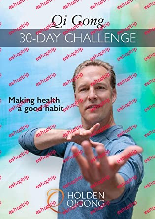 Qi Gong 30 Day Challenge with Lee Holden. 30 short workouts