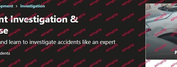 Complete Accident Investigation Assessment Course