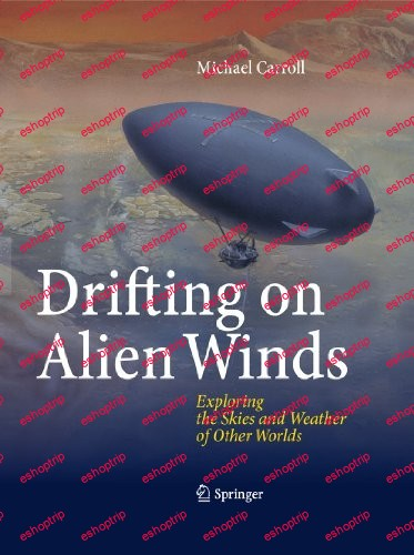 Drifting on Alien Winds Exploring the Skies and Weather of Other Worlds