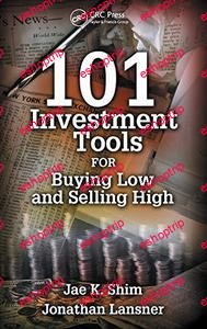 101 Investment Tools for Buying Low Selling High