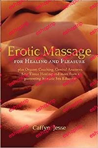 Erotic Massage for Healing and Pleasure