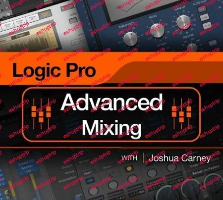 MacProVideo Logic Pro 301 Logic Pro Advanced Mixing