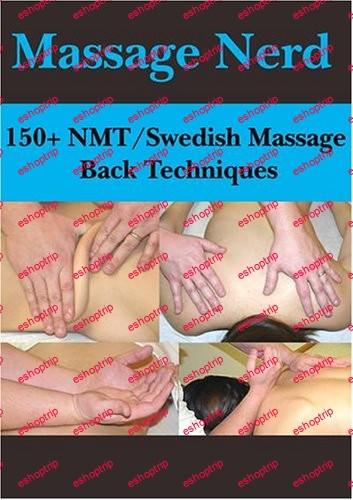 Massage Nerd 150 NMT Swedish Massage Back Techniques
