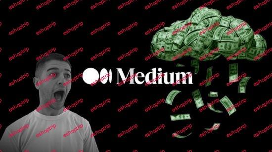 Publishing On Medium Everything To Make Money Writing