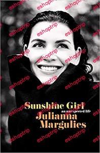 Sunshine Girl An Unexpected Life