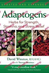 Adaptogens Herbs for Strength Stamina and Stress Relief 2nd Edition