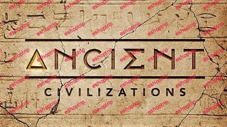 Ancient Civilizations Series 1 2018