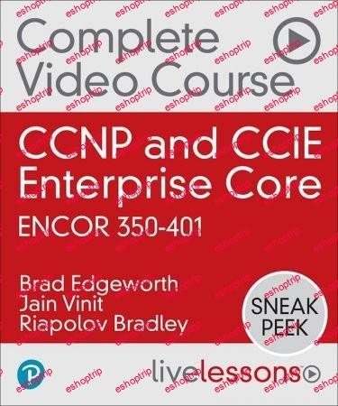 CCNP and CCIE Enterprise Core ENCOR 350 401