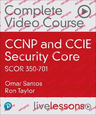 CCNP and CCIE Security Core SCOR 350 701