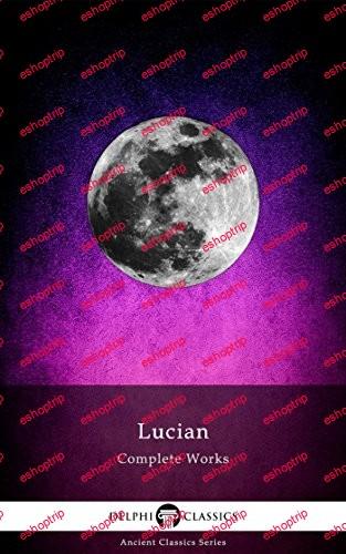 Delphi Complete Works of Lucian Illustrated Delphi Ancient Classics Book 59