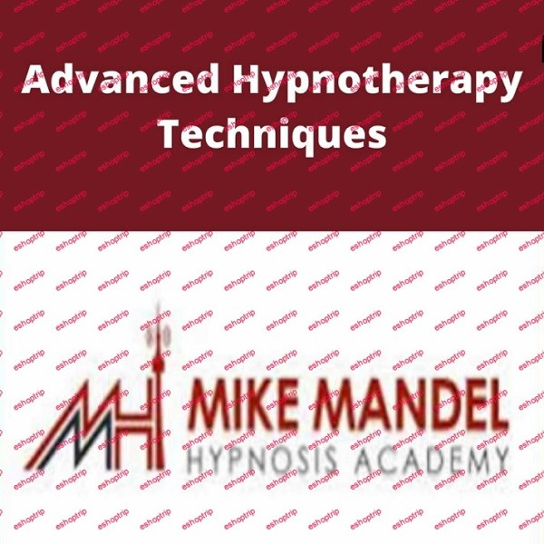 Mike Mandel Advanced Hypnotherapy Techniques