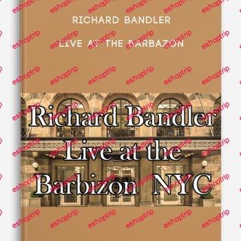 Richard Bandler Live At The Barbazon