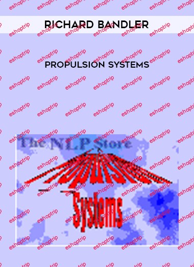 Richard Bandler Propulsion Systems