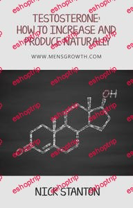 Testosterone How to Increase and Produce Naturally 2 edition