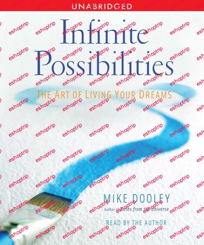The Art of Living Your Dreams with Mike Dooley
