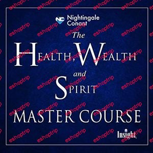 The Health Wealth and Spirit Master Course